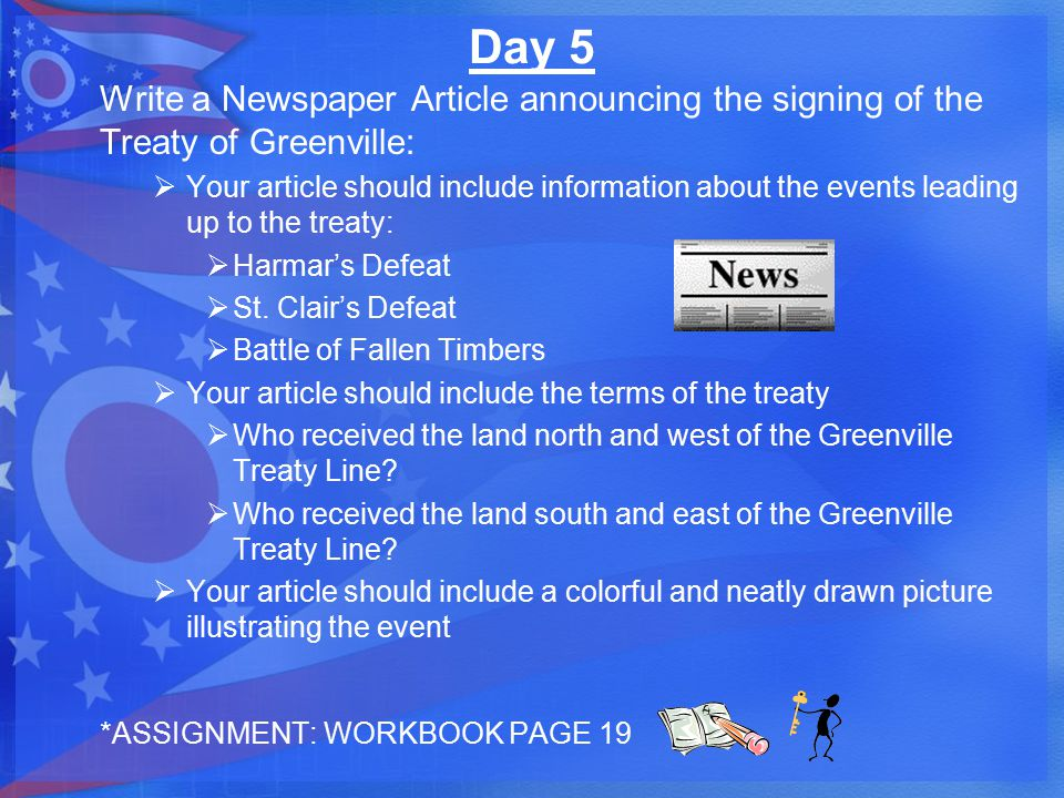 Day 5 Write a Newspaper Article announcing the signing of the Treaty of Greenville: