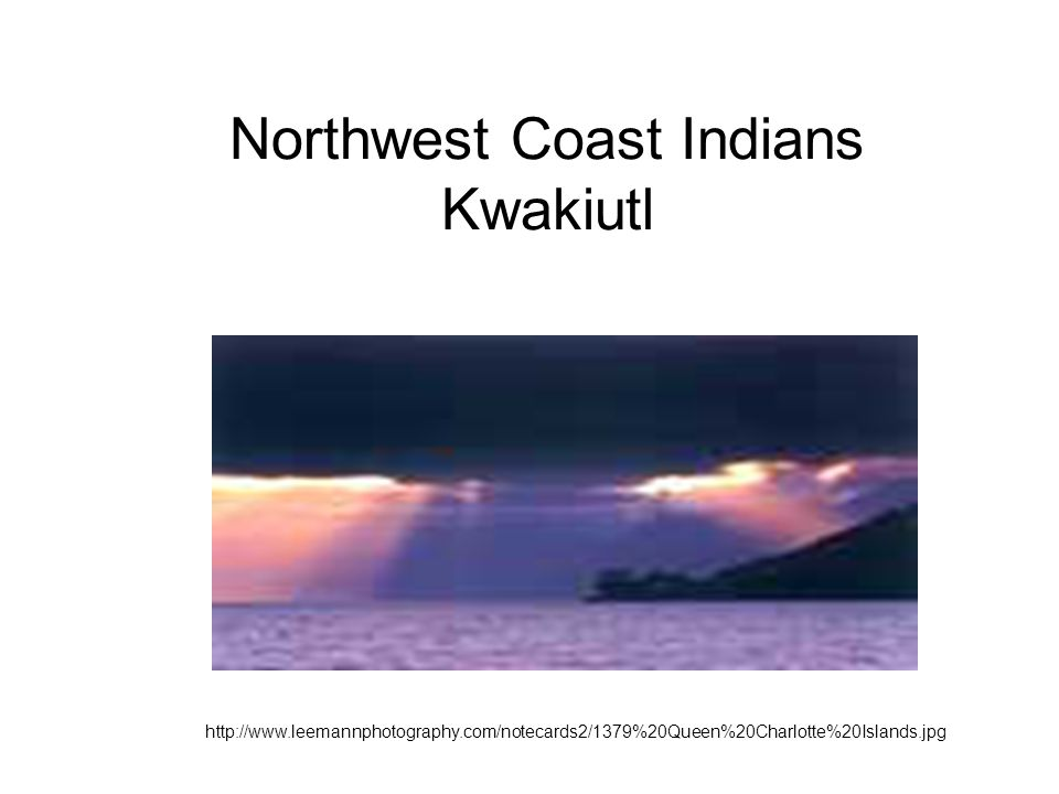 Northwest Coast Indians Kwakiutl