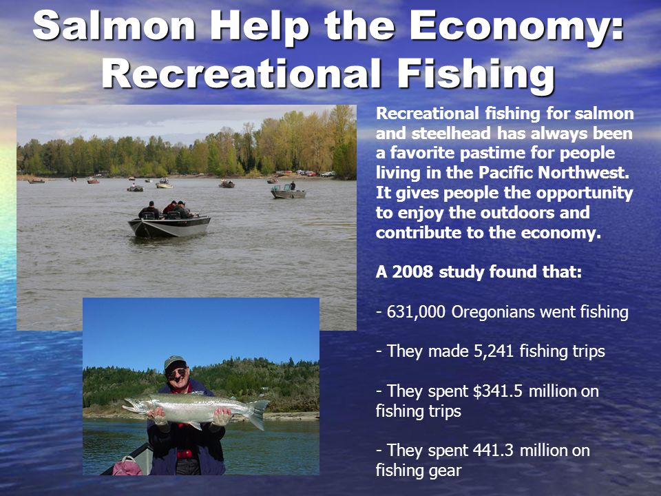 Salmon Help the Economy: Recreational Fishing