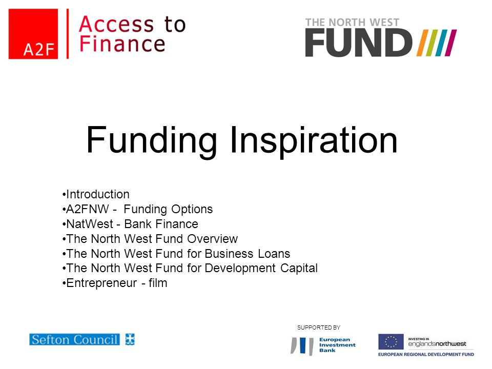 Funding Inspiration Introduction A2FNW - Funding Options