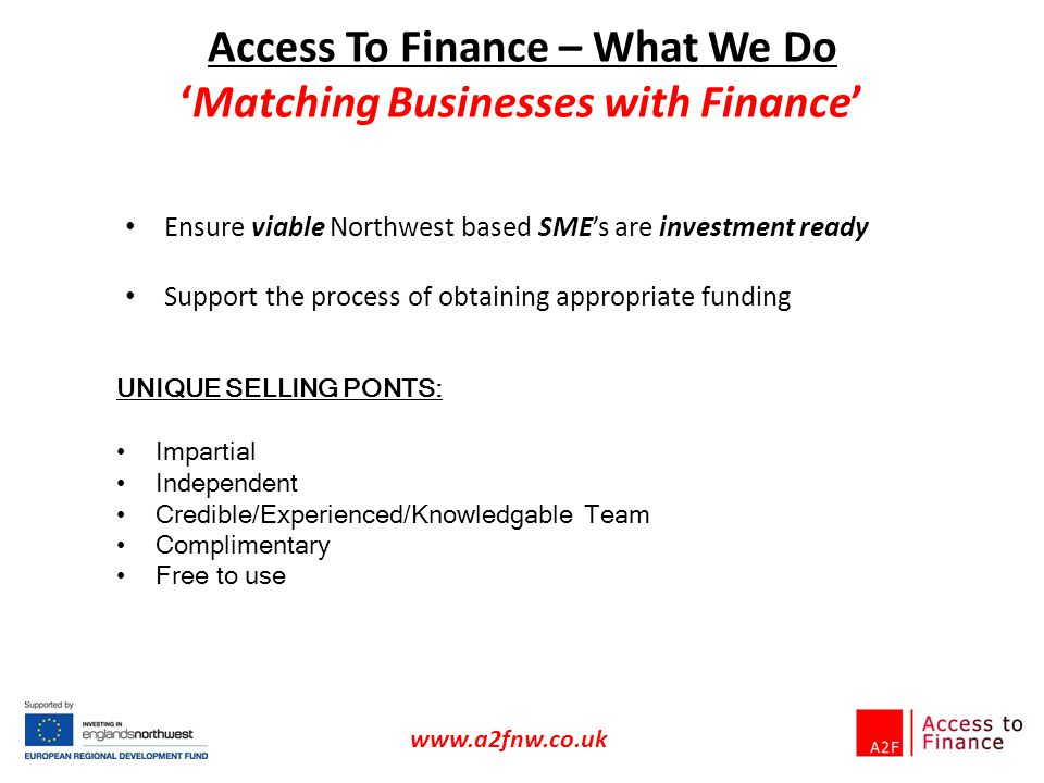 Access To Finance – What We Do 'Matching Businesses with Finance'