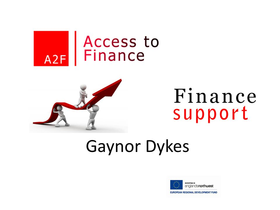 Access to Finance Gaynor Dykes
