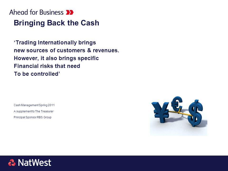 Bringing Back the Cash 'Trading Internationally brings