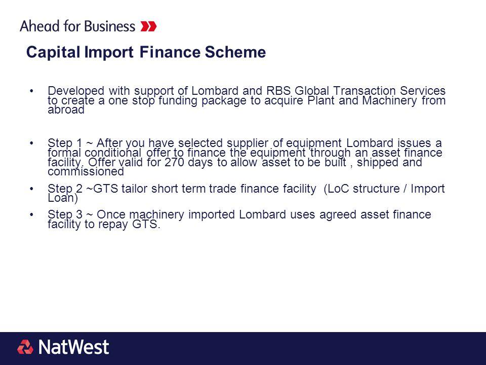 Capital Import Finance Scheme