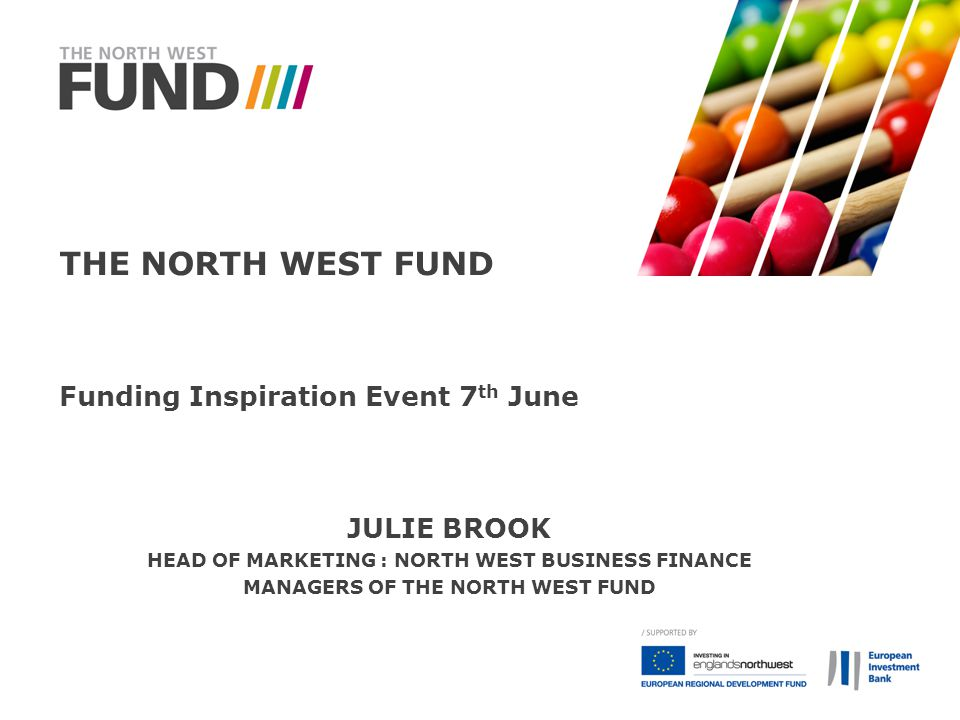 The North West Fund Funding Inspiration Event 7th June