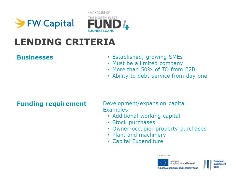 lending criteria Businesses Funding requirement