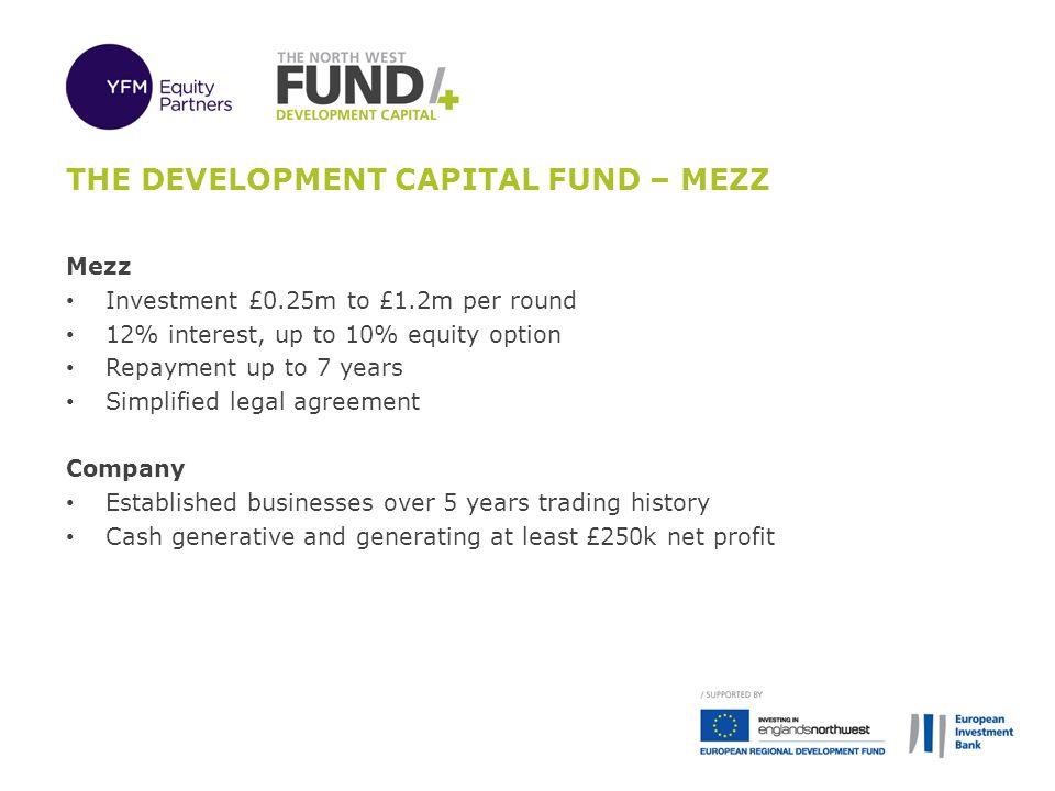 The development capital fund – MEZZ