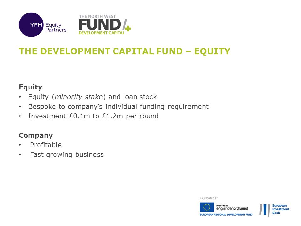 The development capital fund – Equity