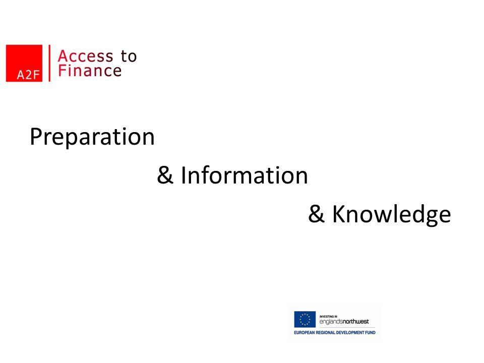 Preparation & Information & Knowledge