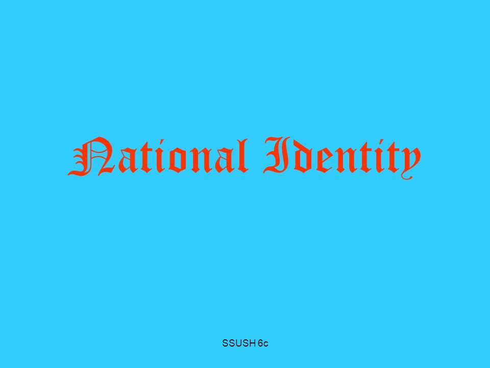 National Identity SSUSH 6c