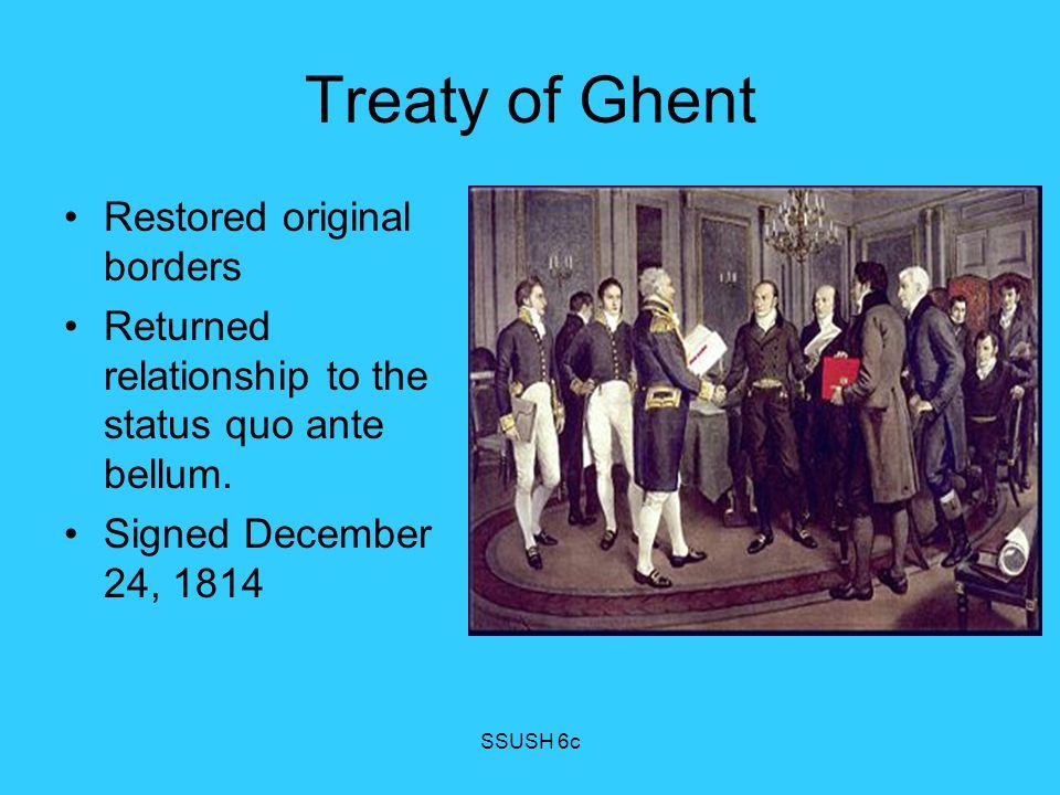Treaty of Ghent Restored original borders