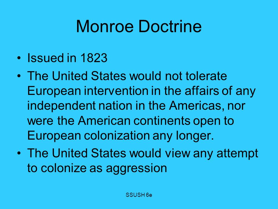 Monroe Doctrine Issued in 1823