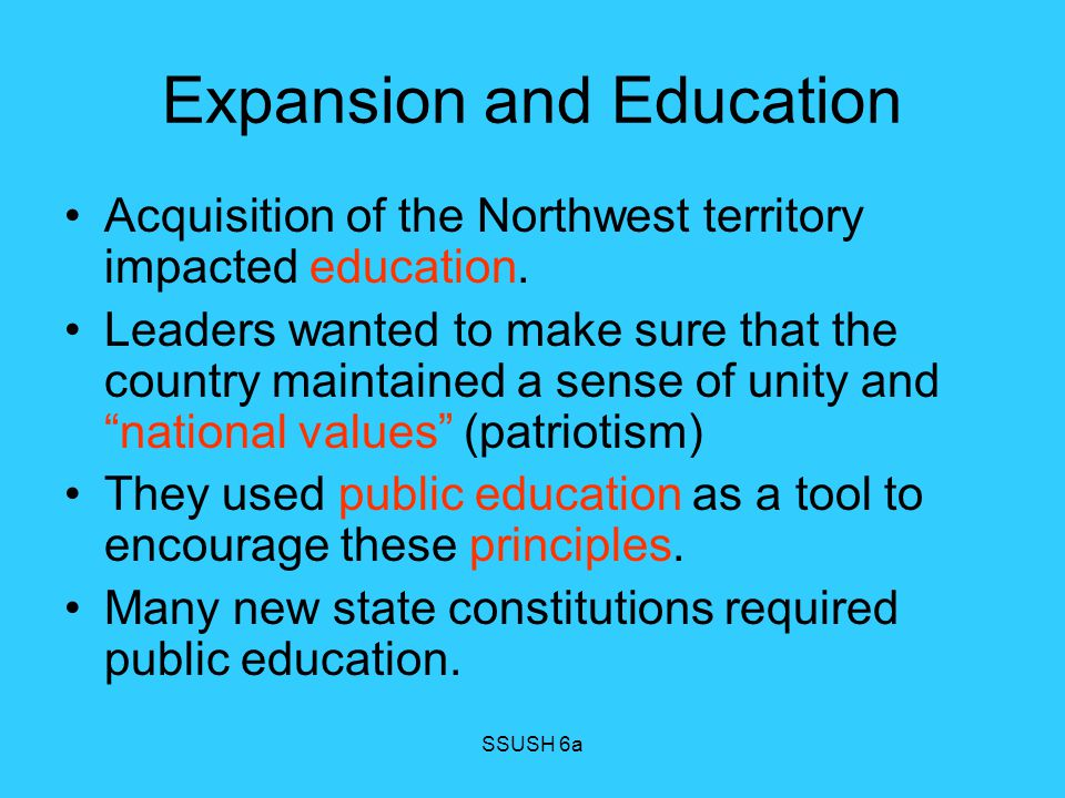 Expansion and Education