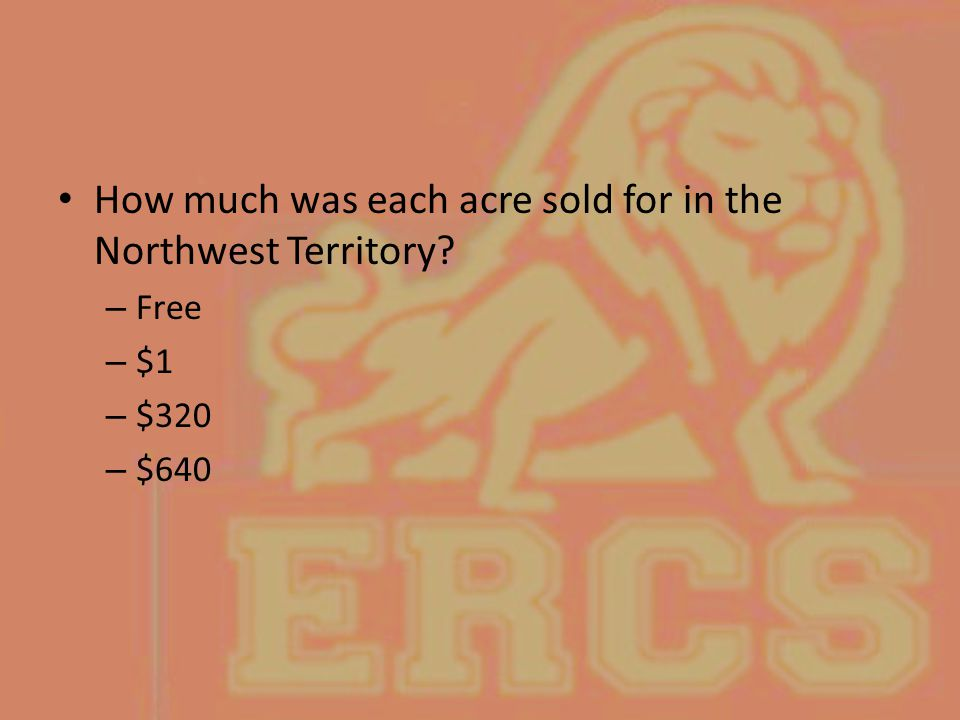 How much was each acre sold for in the Northwest Territory