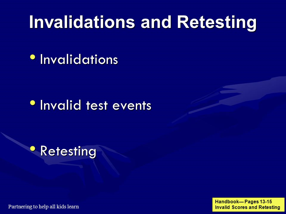 Invalidations and Retesting
