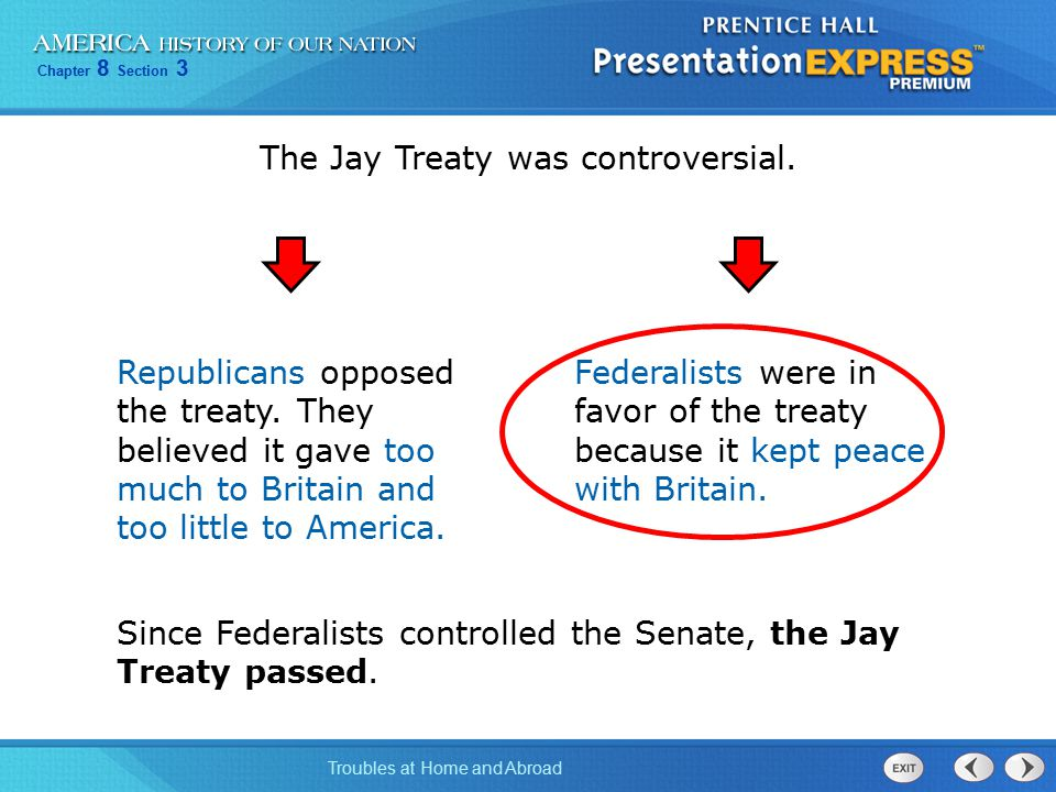 The Jay Treaty was controversial.