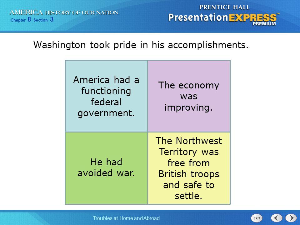 Washington took pride in his accomplishments.