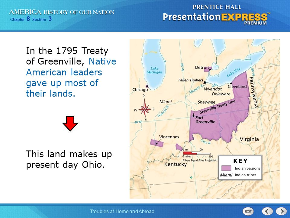 In the 1795 Treaty of Greenville, Native American leaders gave up most of their lands.
