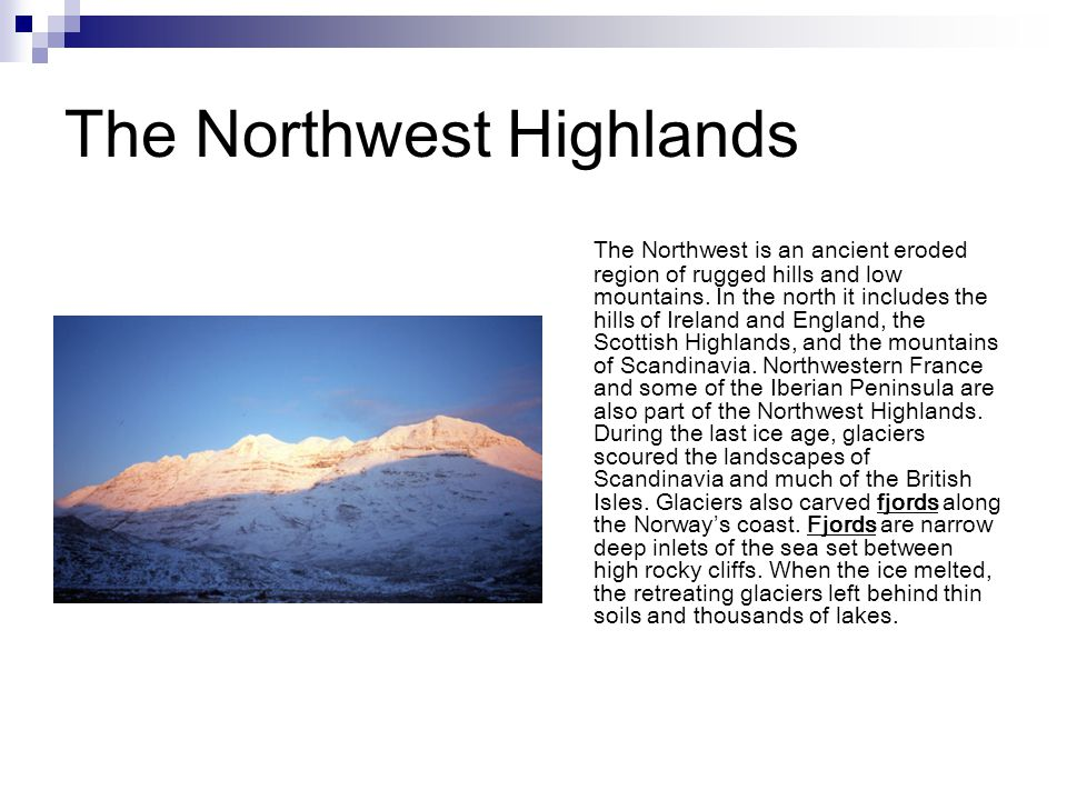 The Northwest Highlands