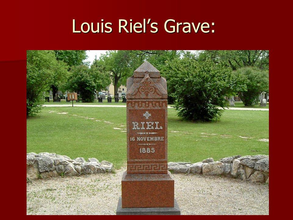 Louis Riel's Grave:
