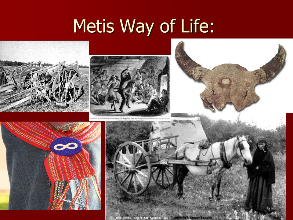 Metis Way of Life: