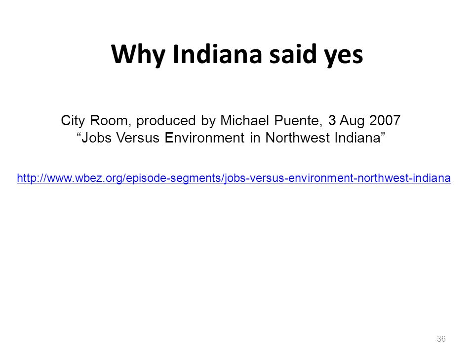 Why Indiana said yes City Room, produced by Michael Puente, 3 Aug 2007
