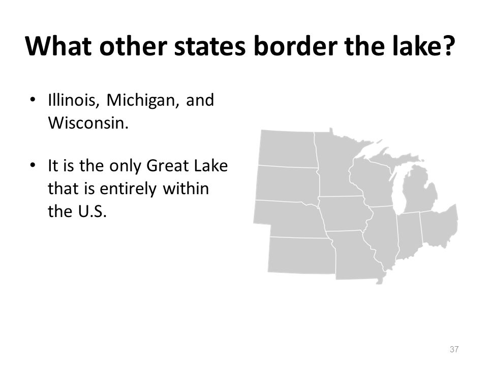What other states border the lake