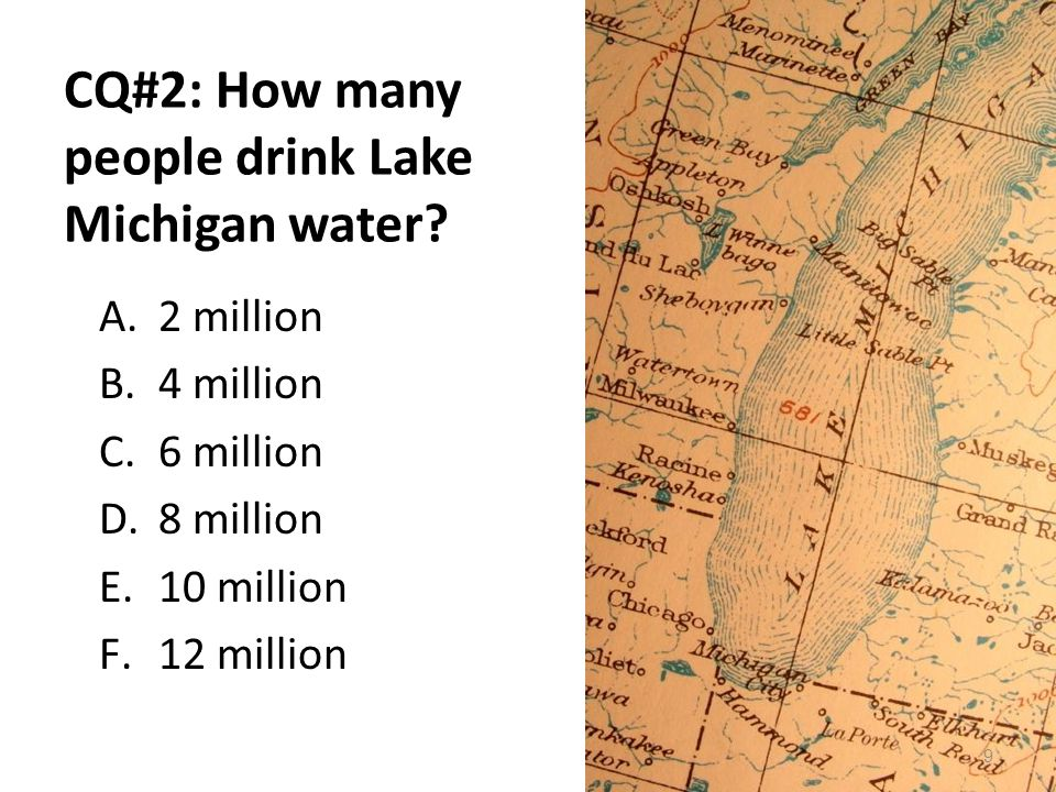 CQ#2: How many people drink Lake Michigan water