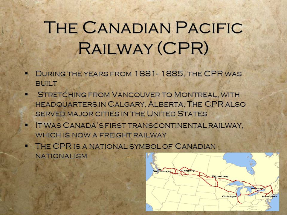 The Canadian Pacific Railway (CPR)