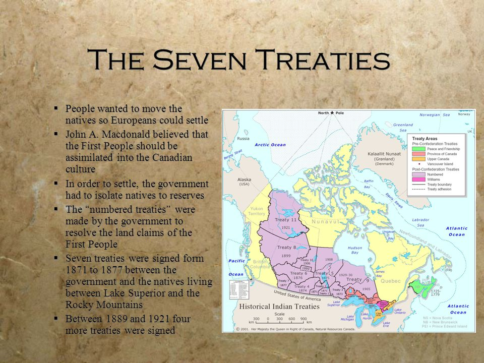 The Seven Treaties People wanted to move the natives so Europeans could settle.