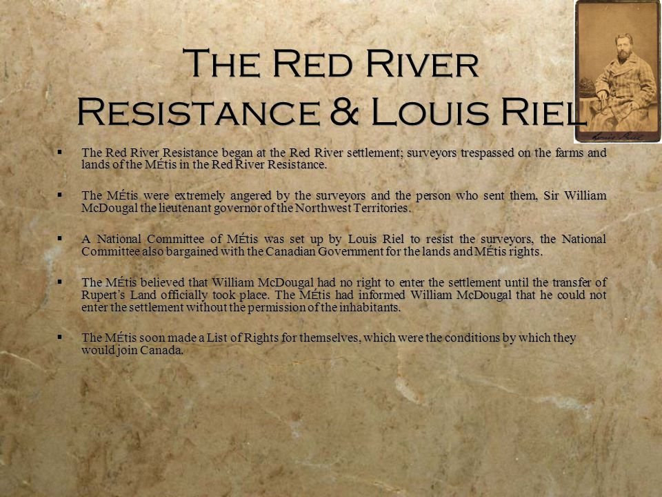 The Red River Resistance & Louis Riel