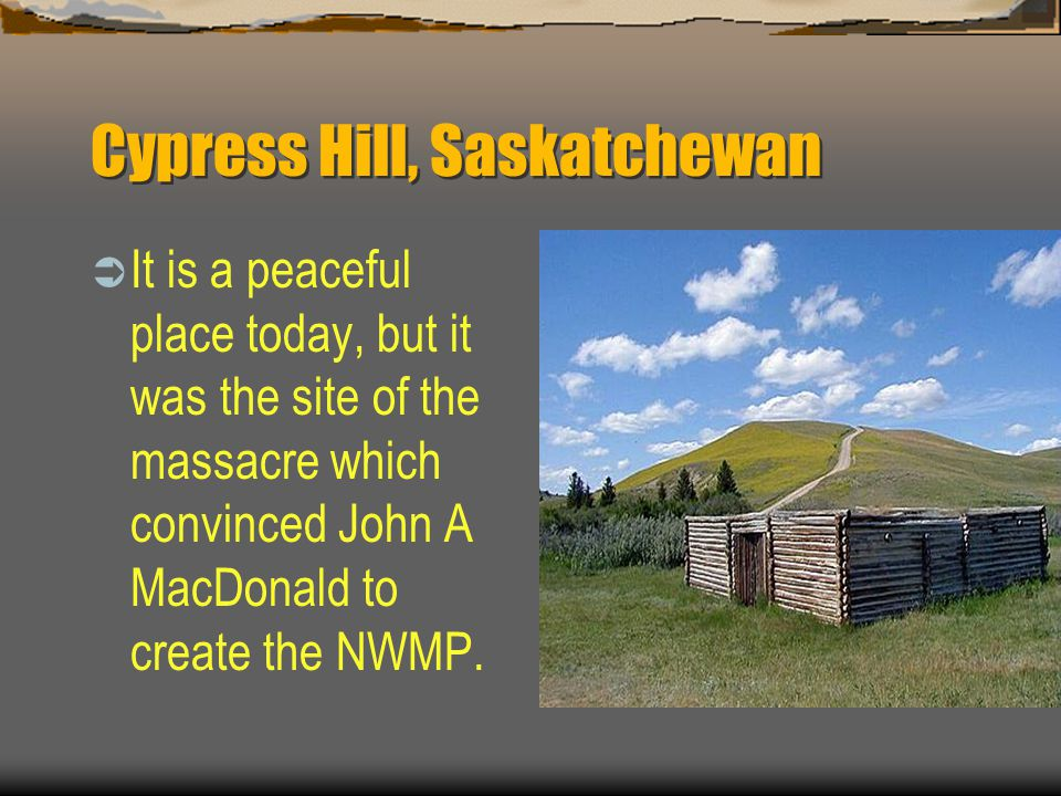 Cypress Hill, Saskatchewan