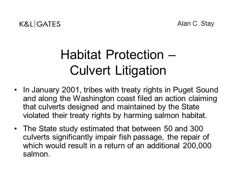 Habitat Protection – Culvert Litigation