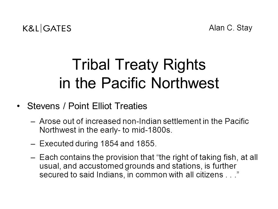 Tribal Treaty Rights in the Pacific Northwest
