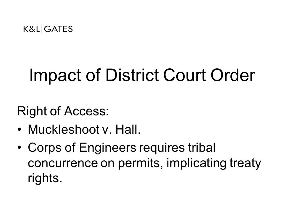 Impact of District Court Order