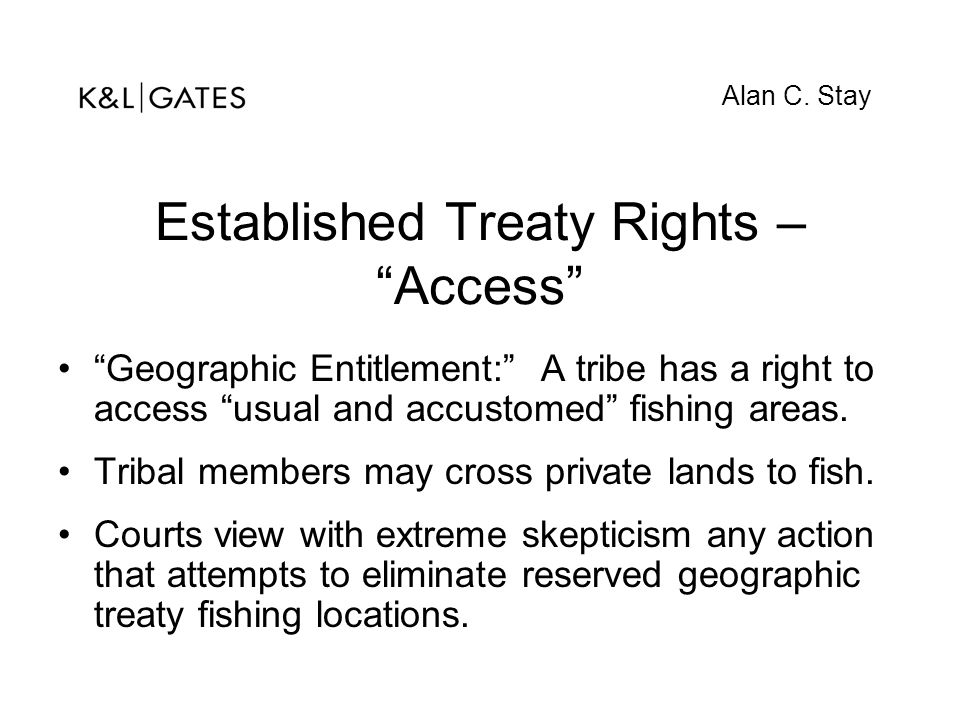 Established Treaty Rights – Access