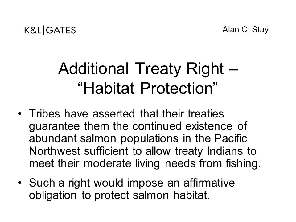 Additional Treaty Right – Habitat Protection