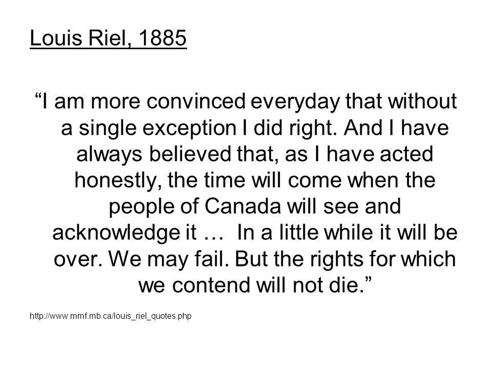 Louis Riel, 1885