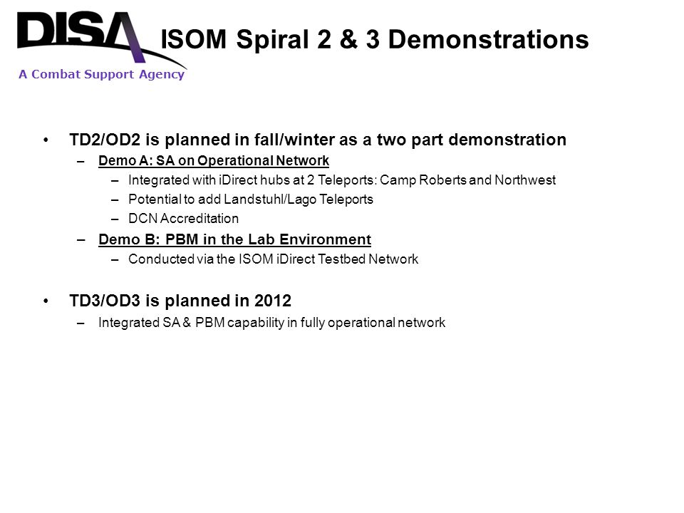 ISOM Spiral 2 & 3 Demonstrations