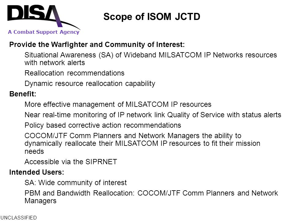 Scope of ISOM JCTD Provide the Warfighter and Community of Interest: