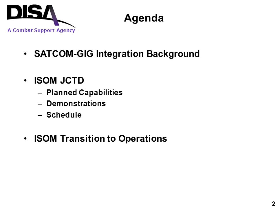 Agenda SATCOM-GIG Integration Background ISOM JCTD