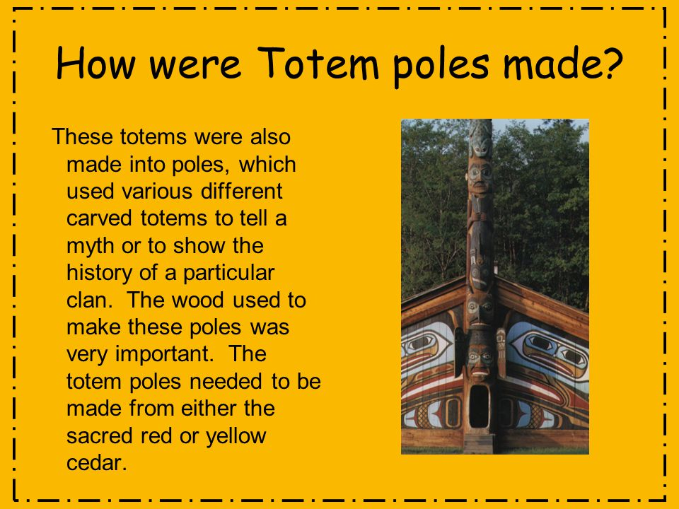 How were Totem poles made