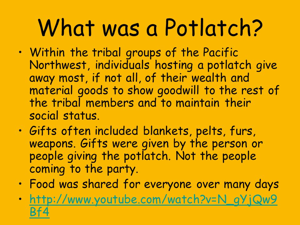 What was a Potlatch