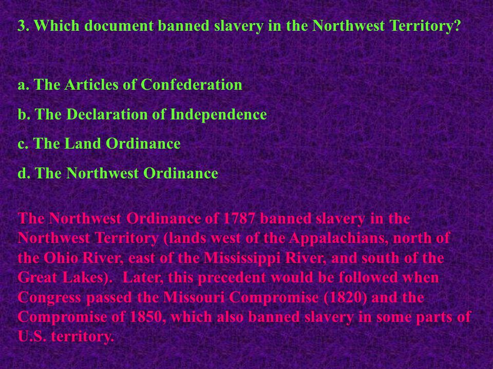 3. Which document banned slavery in the Northwest Territory