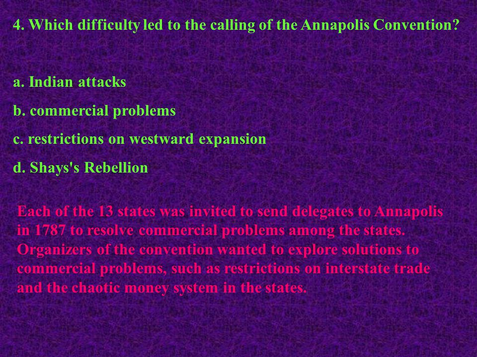 4. Which difficulty led to the calling of the Annapolis Convention