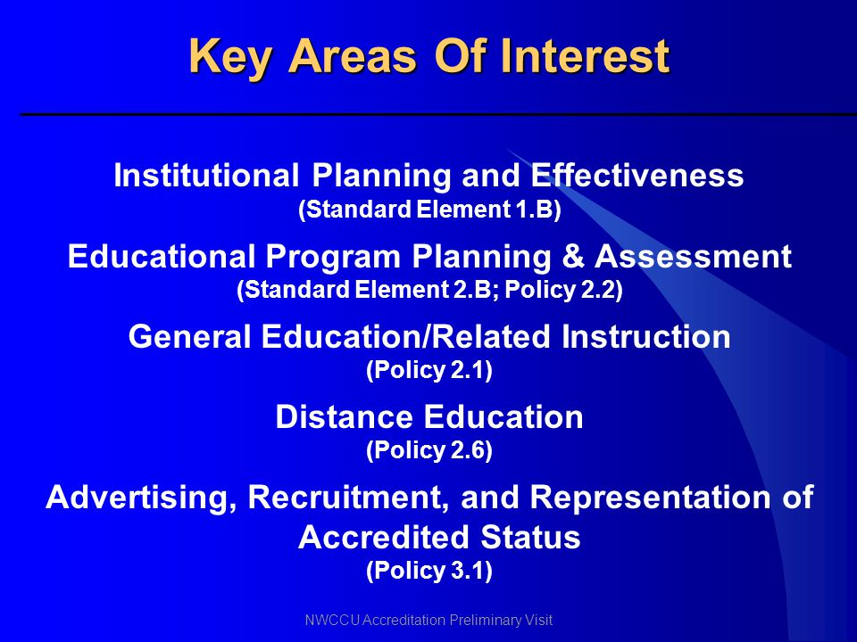 Key Areas Of Interest Institutional Planning and Effectiveness
