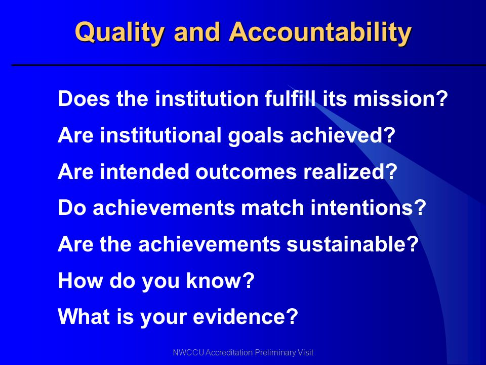 Quality and Accountability