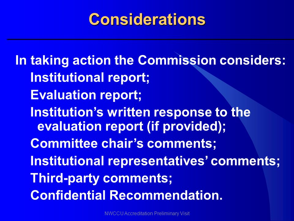 Considerations In taking action the Commission considers: