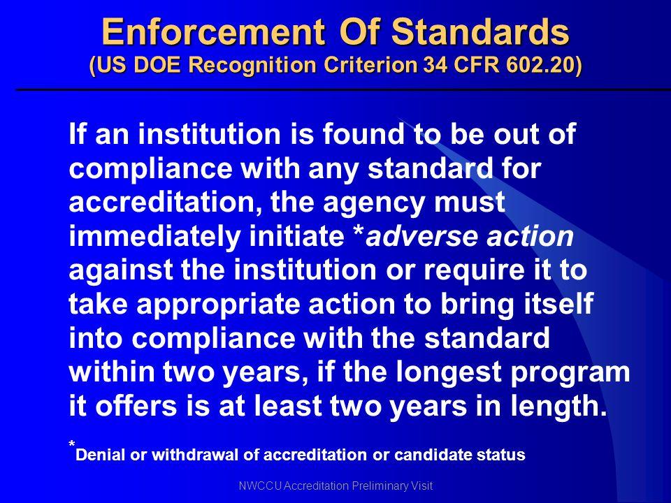 Enforcement Of Standards (US DOE Recognition Criterion 34 CFR 602.20)