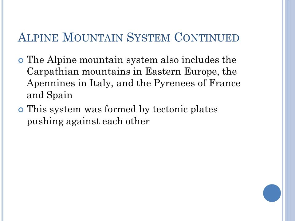 Alpine Mountain System Continued